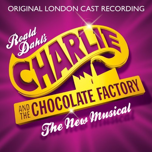 Original London Cast Recording Charlie & The Chocolate Factor