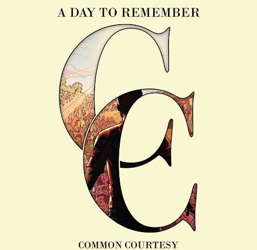 A Day To Remember Common Courtesy Explicit Incl. DVD