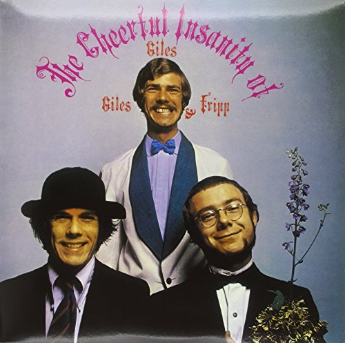 Giles & Fripp Giles Cheerful Insanity Of...