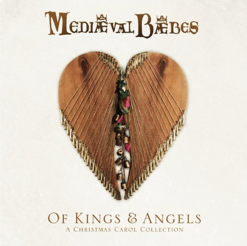 Mediaeval Baebes Of Kings & Angels