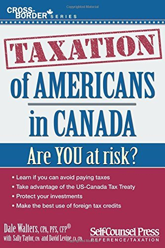 Dale Walters Taxation Of Americans In Canada Are You At Risk?