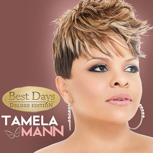 Tamela Mann Best Days (deluxe Edition) Deluxe Ed.