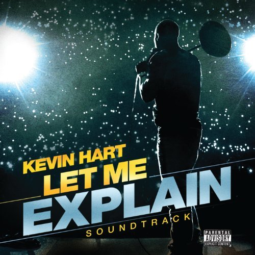 Kevin Hart Let Me Explain Explicit Version Explicit Version