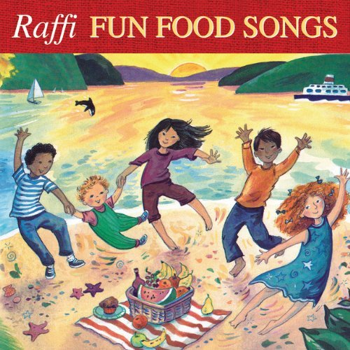 Raffi Fun Food Songs