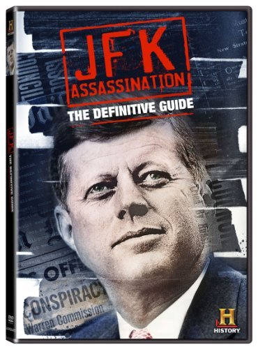 Definitive Guide To The Jfk Assassination Definitive Guide To The Jfk Assassination Ws Tvpg