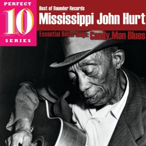 Mississippi John Hurt Candy Man Blues