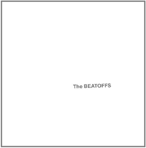 Strangulated Beatoffs Beatoffs (white Album)
