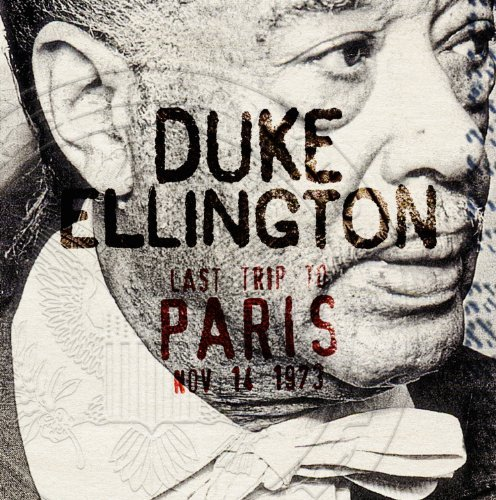 Duke Ellington Last Trip To Paris