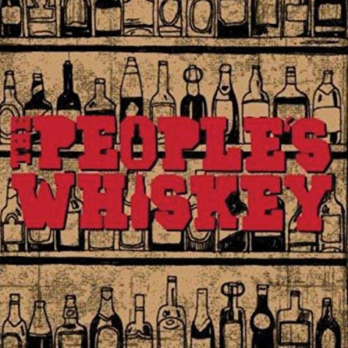 People's Whiskey People's Whiskey Digipak