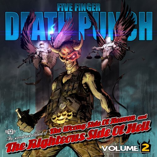 Five Finger Death Punch Vol. 2 Wrong Side Of Heaven & The Righteous Side Of Hell Clean Version