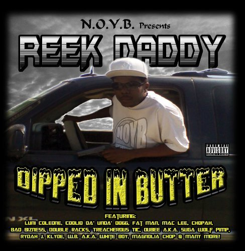 Reek Daddy Dipped In Butter Explicit Version