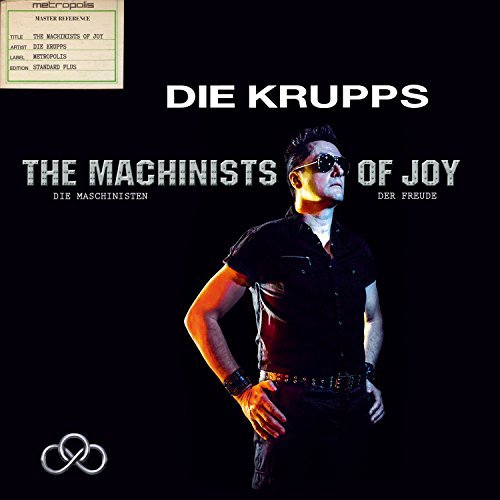 Die Krupps Machinists Of Joy