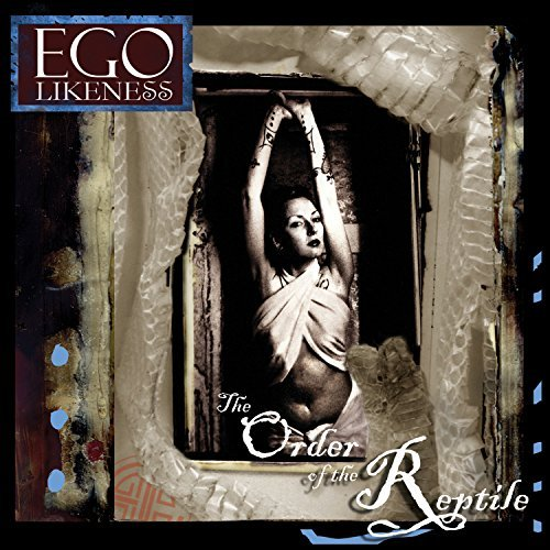 Ego Likeness Order Of The Reptile