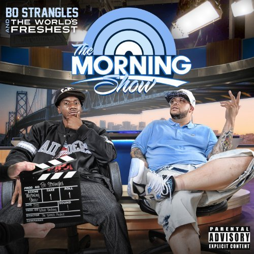 Bo Strangles & The Worlds Fres Morning Show Explicit Version
