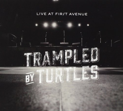 Trampled By Turtles Live At First Avenue Incl. DVD Digipak Booklet