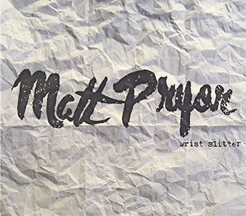 Matt Pryor Wrist Slitter Digipak