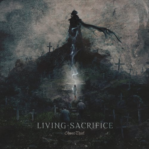 Living Sacrifice Ghost Thief