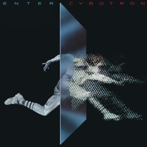 Cybotron Enter (expanded Edition)