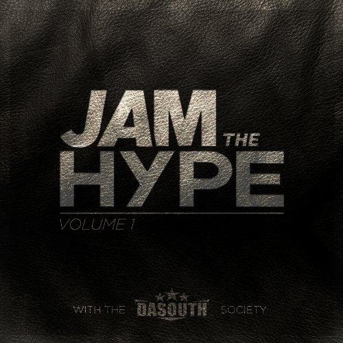 Jam The Hype Vol. 1 Life Turned Up