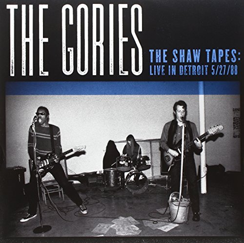 Gories Shaw Tapes Live In Detroit 5