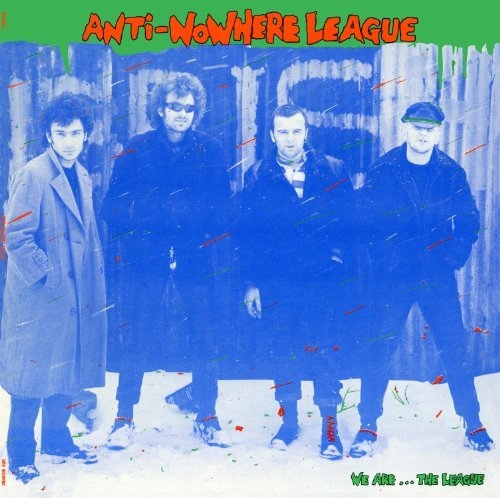 Anti Nowhere League We Are...The League 200gm Vinyl Lmtd Ed.