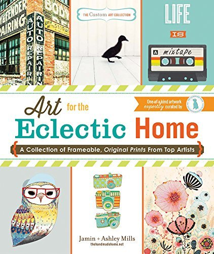 Ashley Mills Art For The Eclectic Home A Collection Of Frameable Original Prints From T