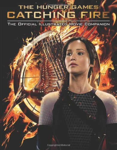 Kate Egan The Hunger Games Catching Fire The Official Illustrated Movie Com