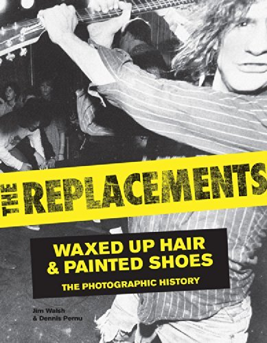 Jim Walsh The Replacements Waxed Up Hair And Painted Shoes The Photographic