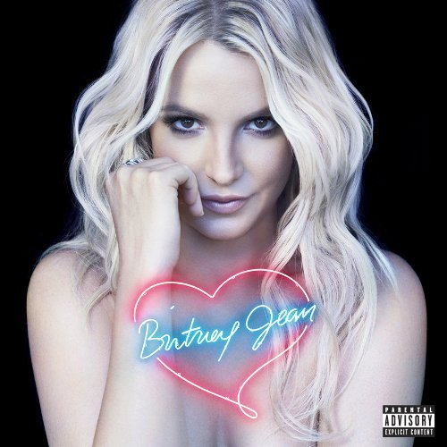 Britney Spears Britney Jean Explicit Version