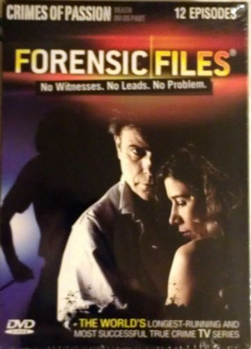 Forensic Files Crimes Of Passion