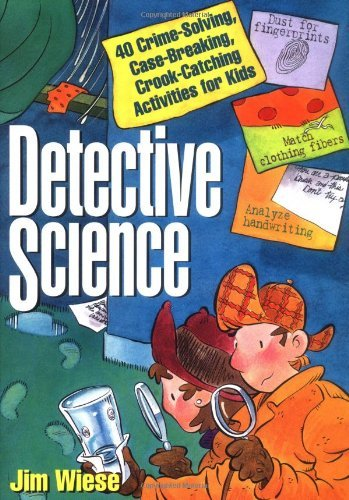 Jim Wiese Detective Science 40 Crime Solving Case Breaking Crook Catching A