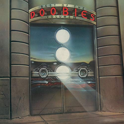 Doobie Brothers Best Of The Doobie Brothers Ii
