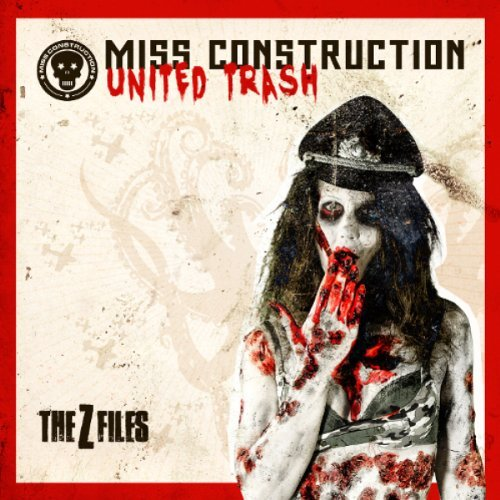 Miss Construction United Trash (the Z Files)