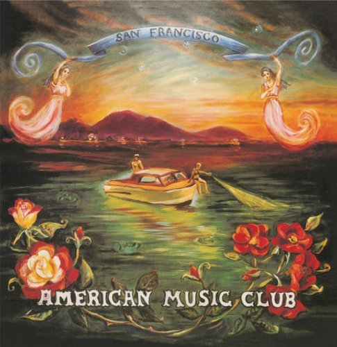 American Music Club San Francisco 180gm Vinyl