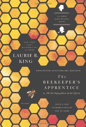 Laurie R. King The Beekeeper's Apprentice Or On The Segregation Of The Queen