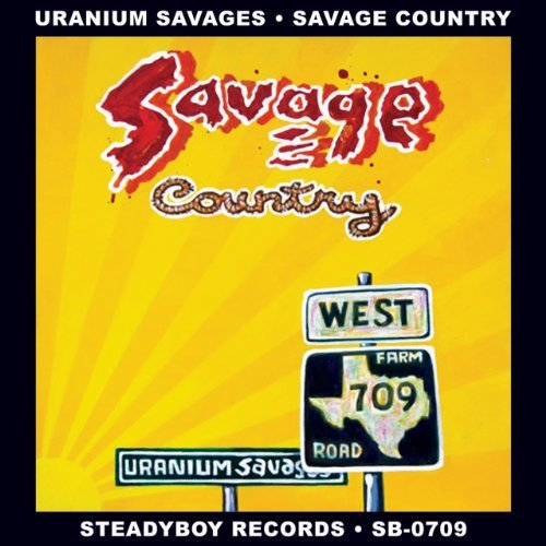 Uranium Savages Savage Country