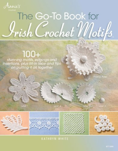 Kathryn White The Go To Book For Irish Crochet Motifs