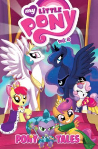 Ted Anderson My Little Pony Pony Tales Volume 2