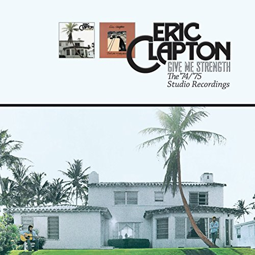 Eric Clapton Give Me Strength The '74 '75 2 CD