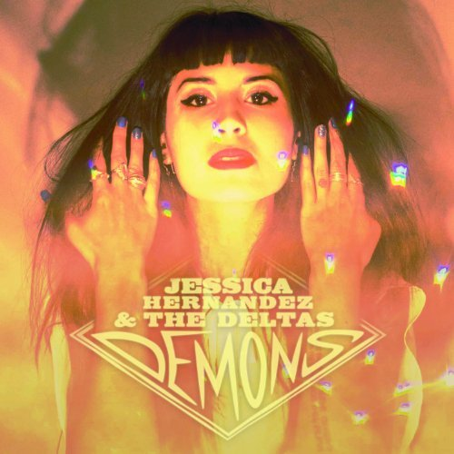 Jessica & The Deltas Hernandez Demons Ep