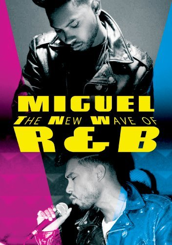 New Wave Of R&b Miguel Nr