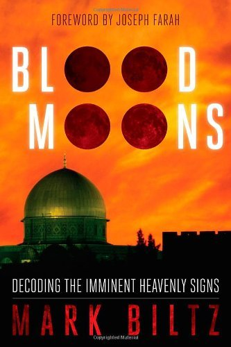 Mark Biltz Blood Moons Decoding The Imminent Heavenly Signs