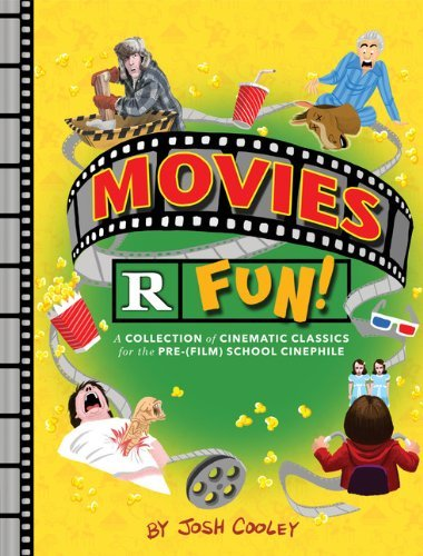 Josh Cooley Movies R Fun! A Collection Of Cinematic Classics For The Pre (f