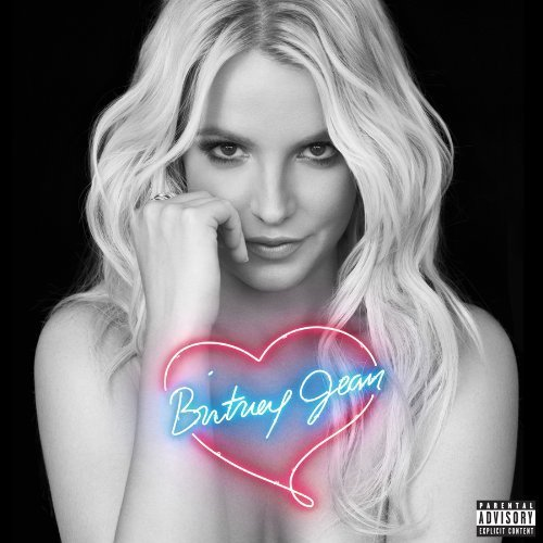 Britney Spears Britney Jean (deluxe Edition) Explicit Version Deluxe Ed.
