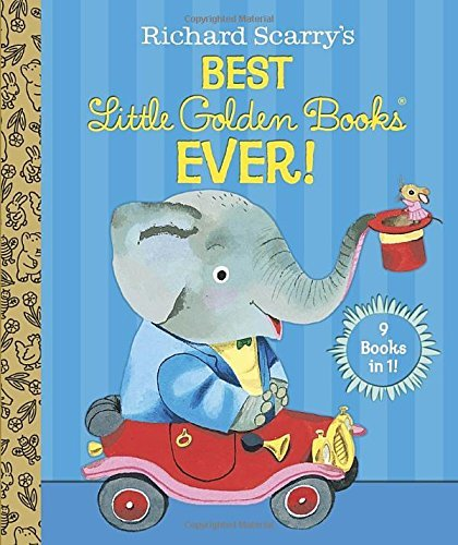 Patsy Scarry Richard Scarry's Best Little Golden Books Ever!