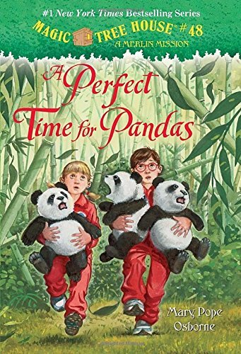Mary Pope Osborne Magic Tree House #48 A Perfect Time For Pandas