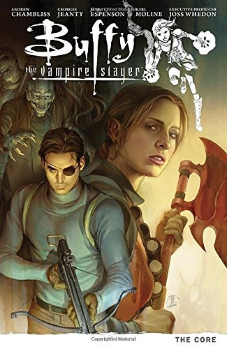 Andrew Chambliss Buffy The Vampire Slayer Season 9 Volume 5 The Core