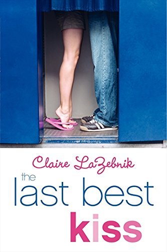 Claire Lazebnik The Last Best Kiss
