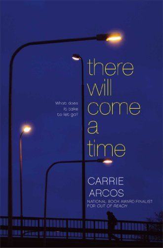 Carrie Arcos There Will Come A Time