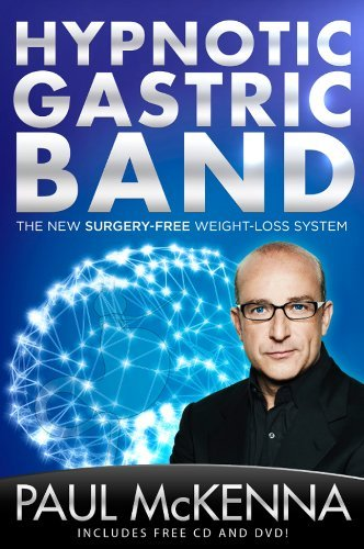 Paul Mckenna Hypnotic Gastric Band The New Surgery Free Weight Loss System [with CD